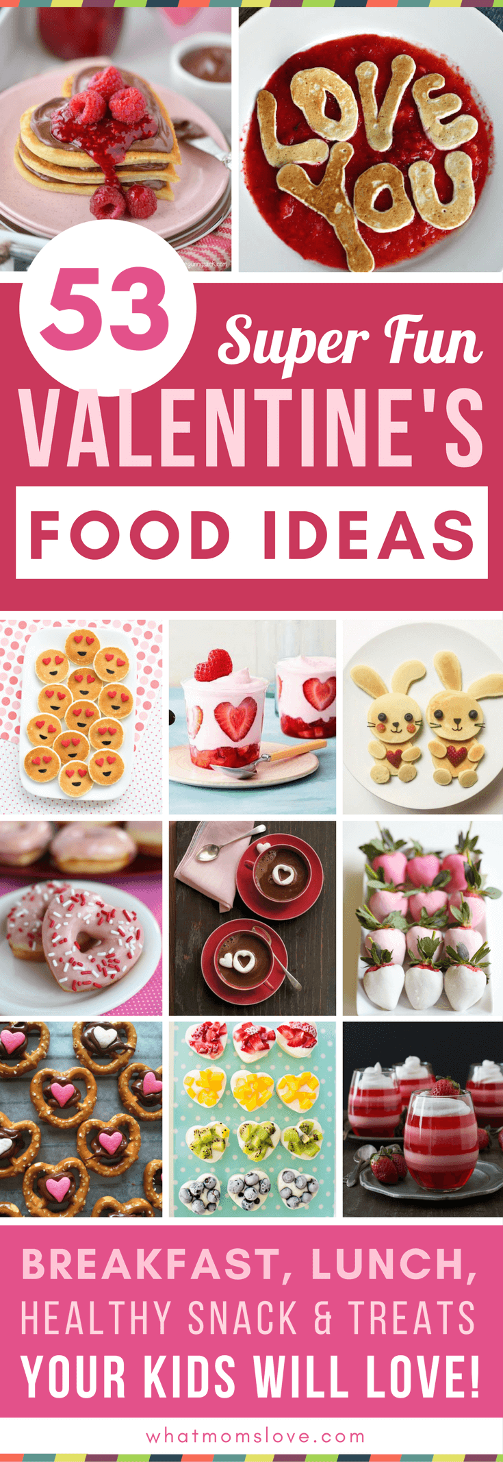 50 Valentine S Day Food Ideas For Kids Fun Recipes For Breakfast And Beyond What Moms Love