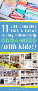 how to organize your life - tips, tricks and hacks for staying organized with kids