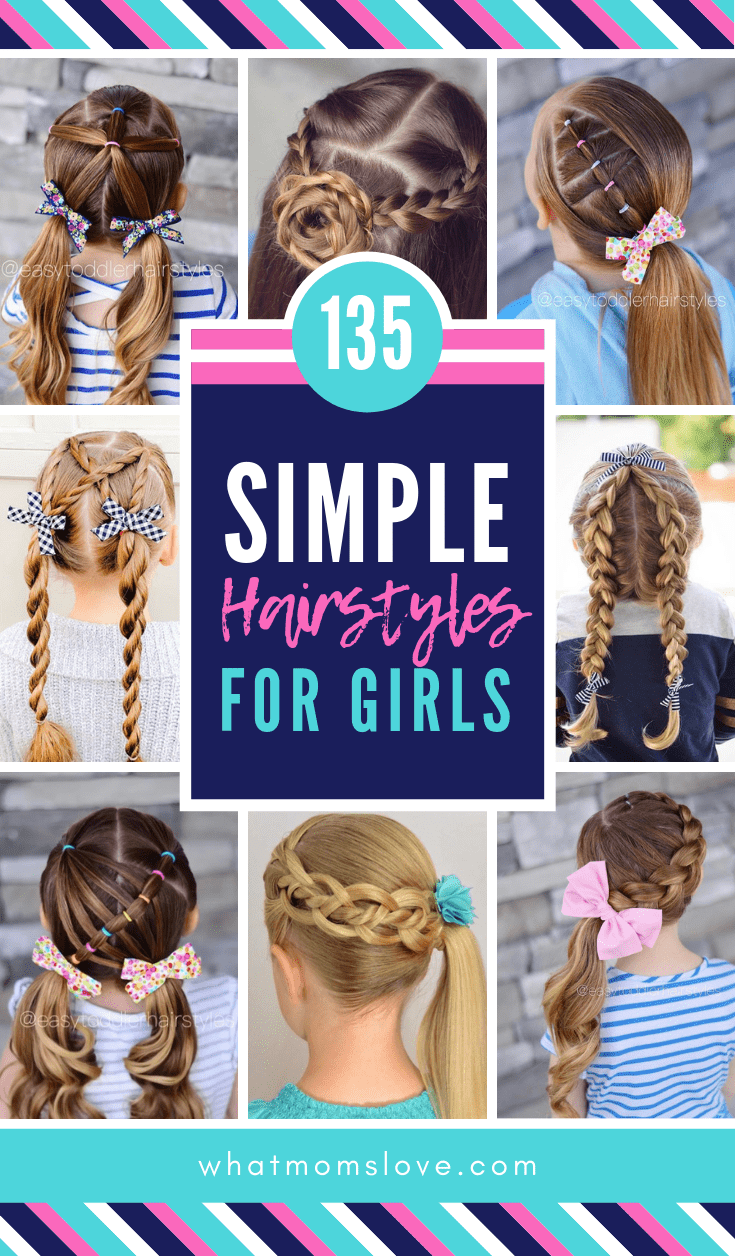 Easy Girls Hairstyles For Toddlers Tweens Teens What Moms Love