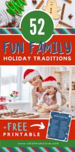 Holiday Traditions for Families to start with your kids this year | Fun ideas for Christmas traditions - perfect for babies, toddlers, teens and adults. Plus a free printable Holiday Tradition list! #traditions #freeprintable #christmas
