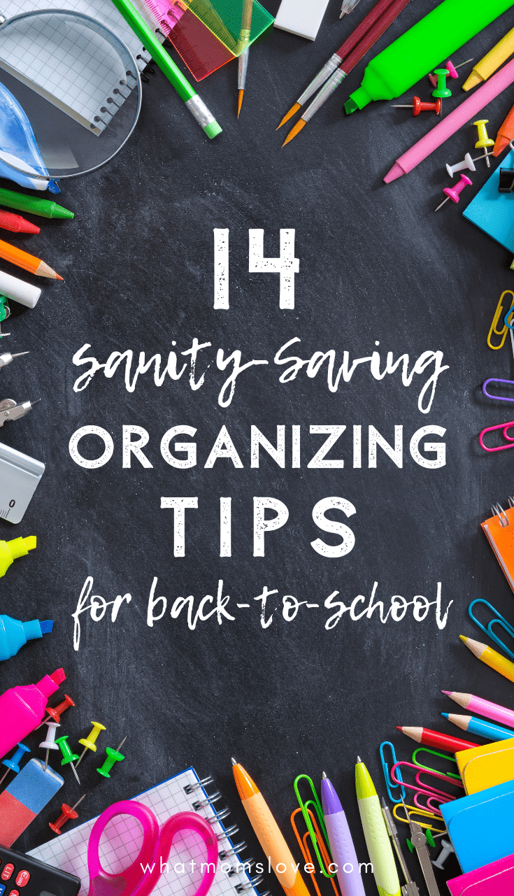 chalkboard background surrounded by school supplies: 14 Sanity Saving Organizing Tips for Back to School