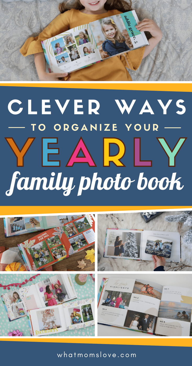 Clever ways to organize your yearly family photo book with images of inside of family photo books